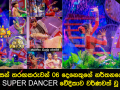 Colourful performances of Hiru Super Dancer Final 06 competitors - Photos