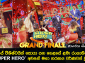 Hiru Super Hero Grand Finale - Photos