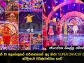 අති දක්ෂයින් 09 දෙනෙකුගේ නර්තනයෙන් අද හිරු SUPER DANCER (SEASON - 2) වේදිකාව වර්ණවත්වන හැටි - Photos